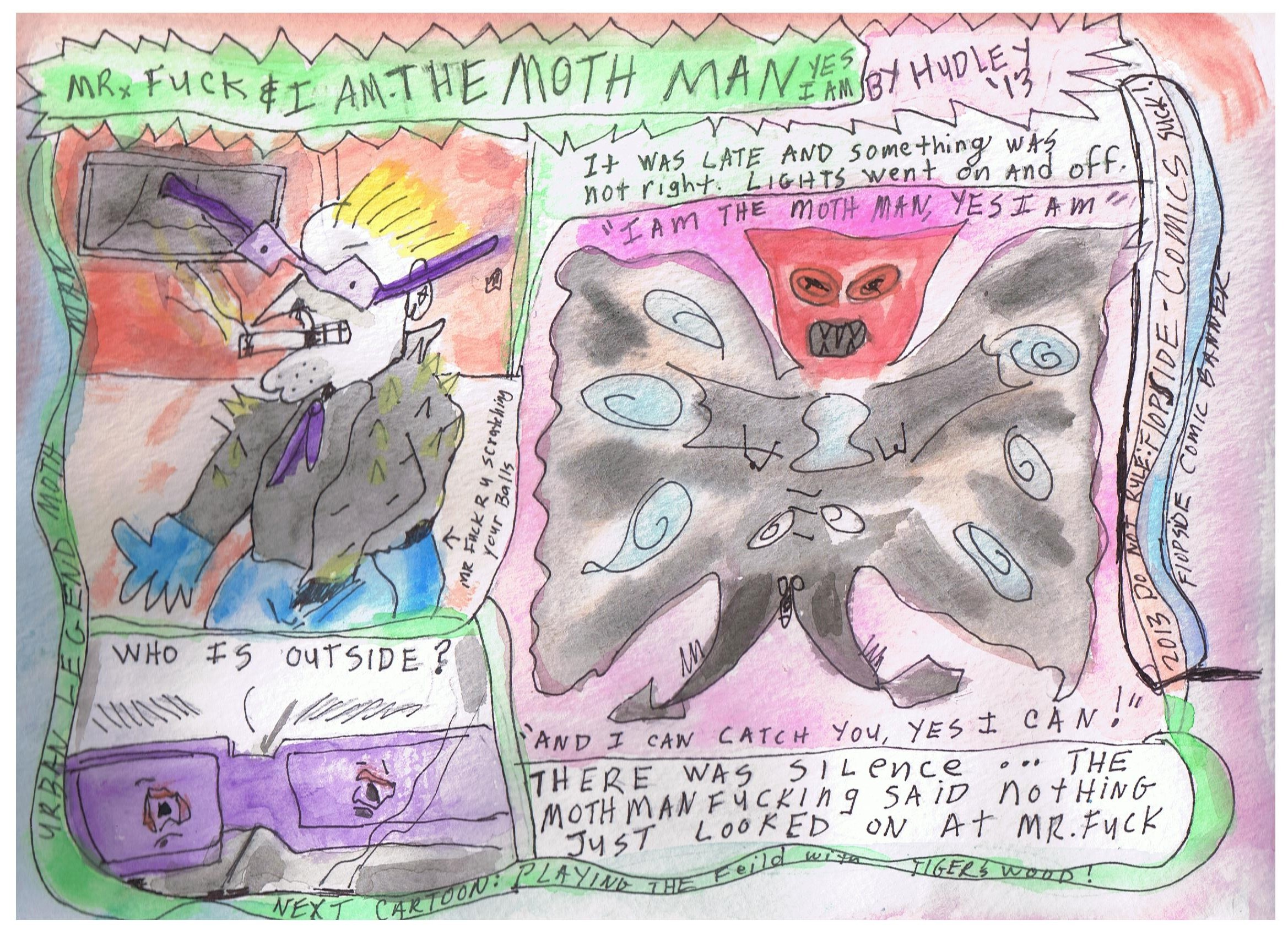 The Moth Man and Mr Fuck 2013 001