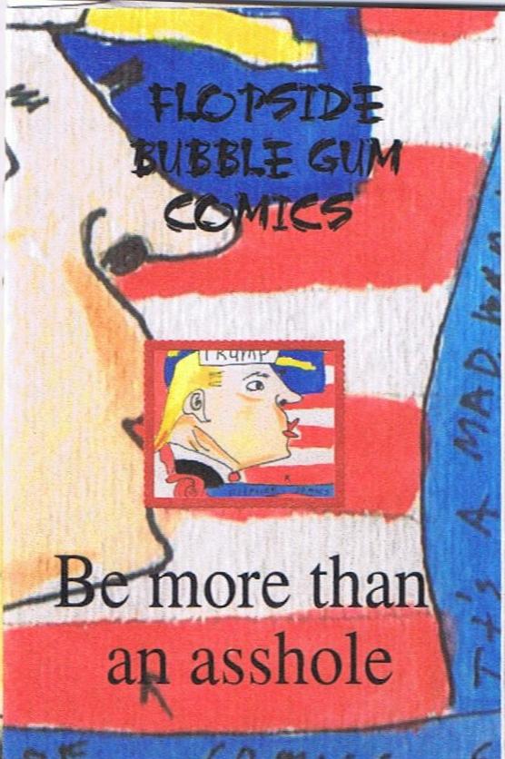 Trump is An Asshole Flopside Comic 001